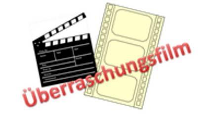 Schriftzug: Überraschungsfilm